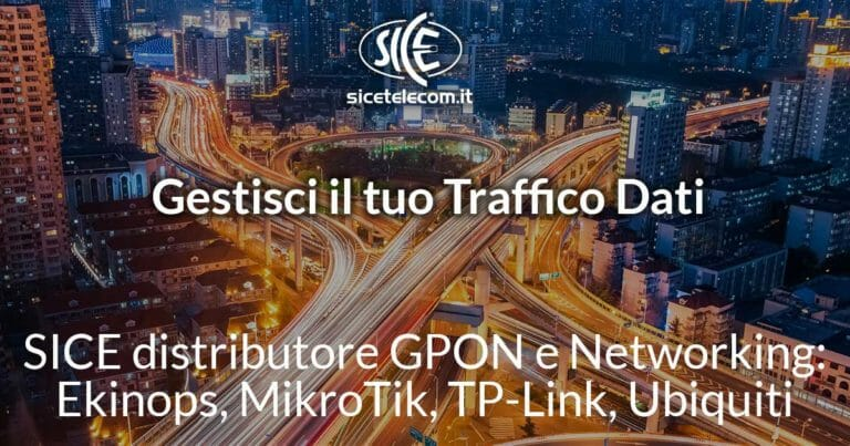 SICE Distributore GPON e Networking: Ekinops