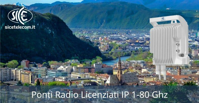 Ponti radio licenziati? Scegli i radiolink IP SICE in frequenza licenziata da 1 a 80 Ghz