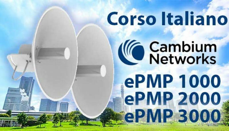 24-25 Ottobre 2019: Corso Italiano Cambium Networks ePMP 1000-2000-3000 presso NWE 2019