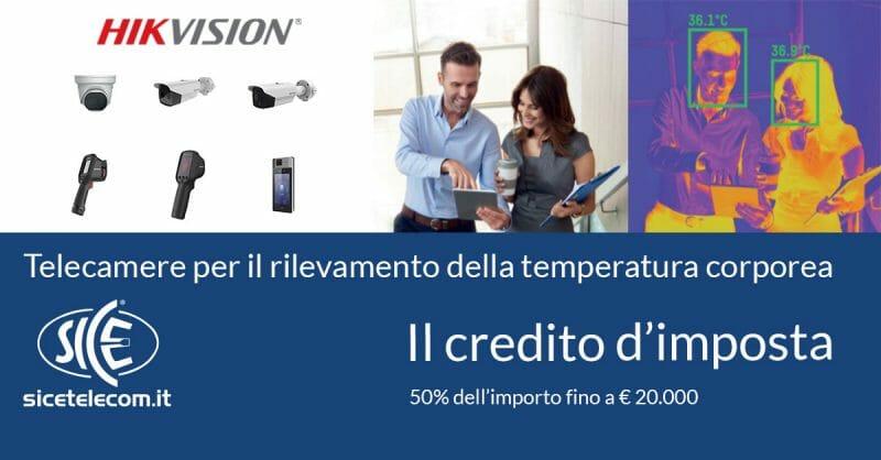telecamere termografiche temperatura credito imposta SICE