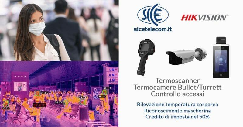 SICE distributore termoscanner rilevazione temperatura corporea Hikvision