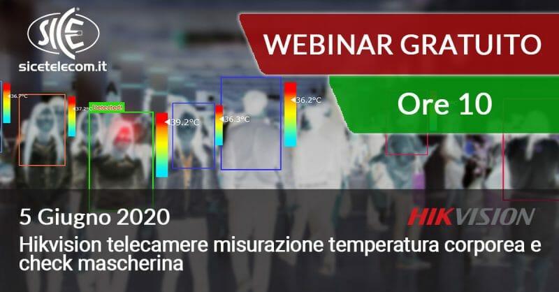 webinar hikvision telecamere misurazione temperatura corporea 5 giugno SICE